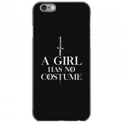 a girl has no costume iPhone 6/6s Case | Artistshot