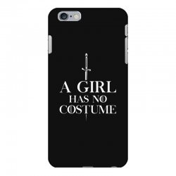 a girl has no costume iPhone 6 Plus/6s Plus Case | Artistshot