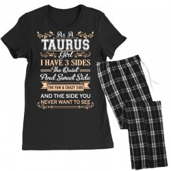 as a taurus girl i have three sides Women's Pajamas Set | Artistshot