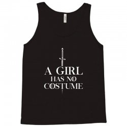 a girl has no costume Tank Top | Artistshot