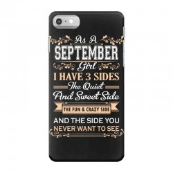 as a september girl i have three sides iPhone 7 Case | Artistshot