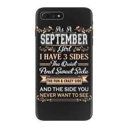 as a september girl i have three sides iPhone 7 Plus Case | Artistshot