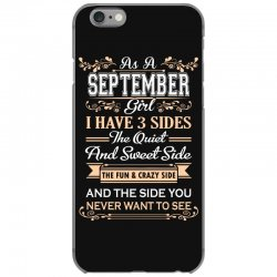 as a september girl i have three sides iPhone 6/6s Case | Artistshot