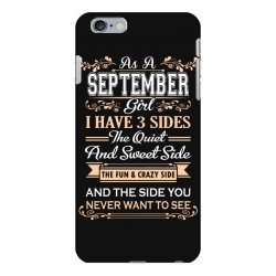 as a september girl i have three sides iPhone 6 Plus/6s Plus Case | Artistshot