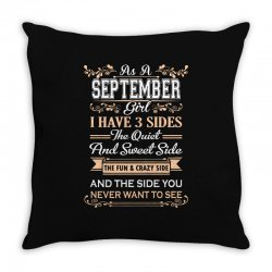 as a september girl i have three sides Throw Pillow | Artistshot