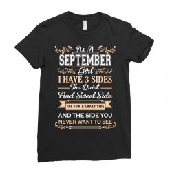 as a september girl i have three sides Ladies Fitted T-Shirt | Artistshot