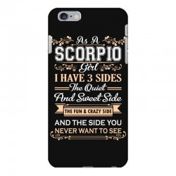 as a scorpio girl i have three sides iPhone 6 Plus/6s Plus Case | Artistshot