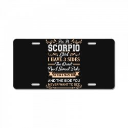 as a scorpio girl i have three sides License Plate | Artistshot