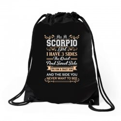 as a scorpio girl i have three sides Drawstring Bags | Artistshot