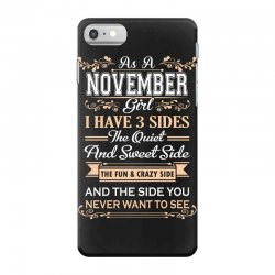 as a november girl i have three sides iPhone 7 Case | Artistshot