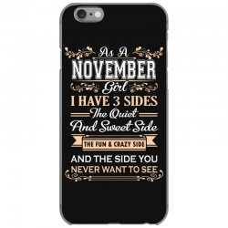 as a november girl i have three sides iPhone 6/6s Case | Artistshot