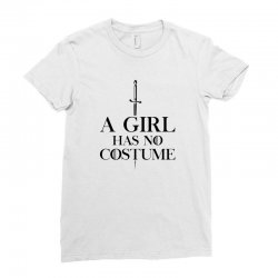 a girl has no costumeblack Ladies Fitted T-Shirt | Artistshot