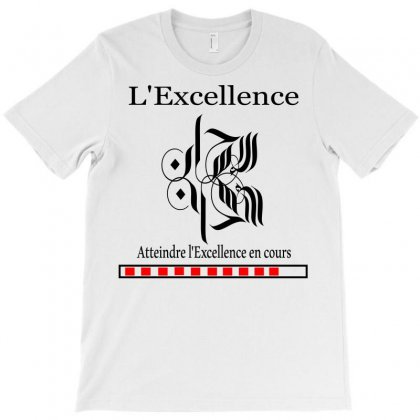 L'excellence7 T-shirt Designed By Nowlam