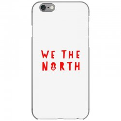 we the north iPhone 6/6s Case | Artistshot