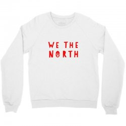 we the north Crewneck Sweatshirt | Artistshot