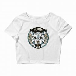 burn t shirt Crop Top | Artistshot