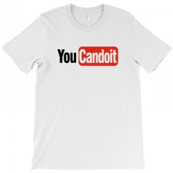 you can do it T-Shirt | Artistshot