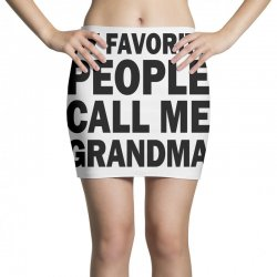 my favorite people call me grandma (black) Mini Skirts | Artistshot