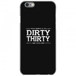 dirty thirty iPhone 6/6s Case | Artistshot