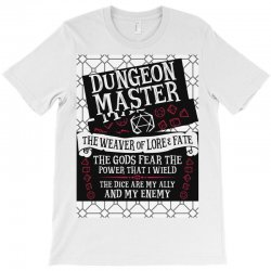 Dungeon Master, The Weaver of Lore & Fate T-Shirt | Artistshot