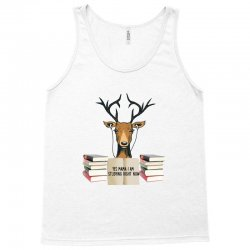 Yes Mama I Am Studying Right Now, Deer Tank Top | Artistshot
