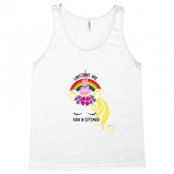 Unicorns Are Born in September Tank Top | Artistshot