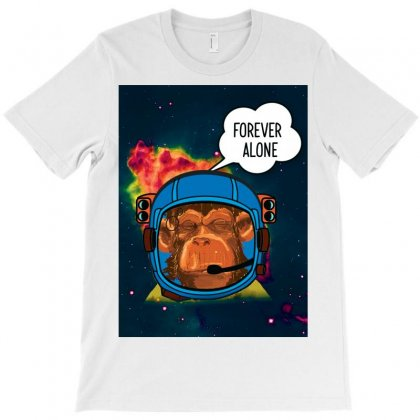 Forever Alone, Monkey, Space, Monkey At Space, T-shirt Designed By Bettercallsaul