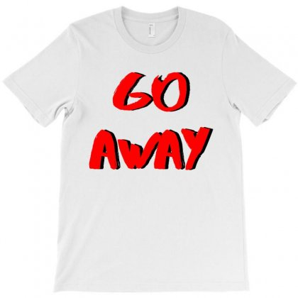 Go A Way T-shirt Designed By Emadaldeans