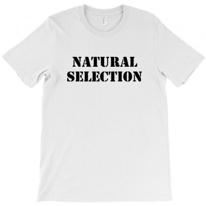 Natural Selection T-shirt Designed By Citron