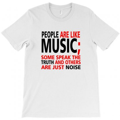 People Are Like Music (black) T-shirt Designed By Citron