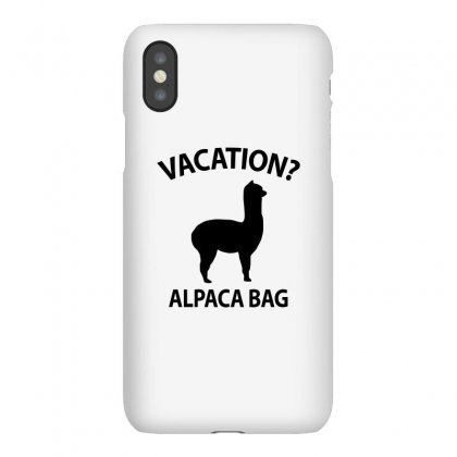 Vacation Alpaca Bag   Funny Pun T Shirt Iphonex Case Designed By New Spirit