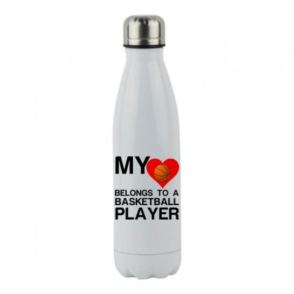 My Heart Belongs To Basketball Player Stainless Steel Water Bottle Designed By Perfect Designers
