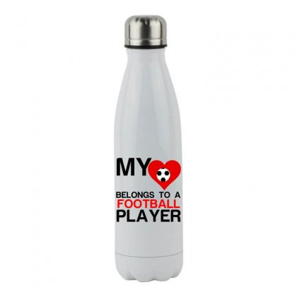 My Heart Belongs To Football Player Stainless Steel Water Bottle Designed By Perfect Designers