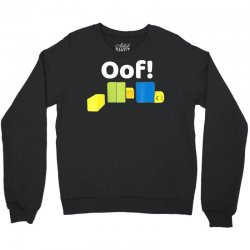 oof! funny blox noob gamer t  shirt gifts for gamers Crewneck Sweatshirt | Artistshot