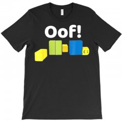 oof! funny blox noob gamer t  shirt gifts for gamers T-Shirt | Artistshot