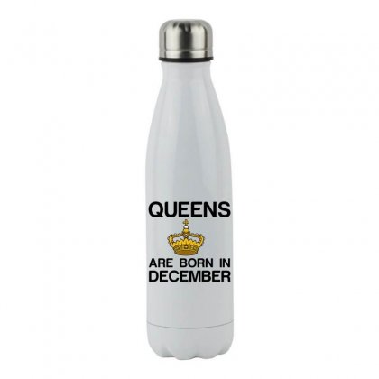 Queens Are Born In December Stainless Steel Water Bottle Designed By Perfect Designers