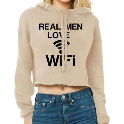 Real Men Love Wifi Cropped Hoodie Designed By Perfect Designers