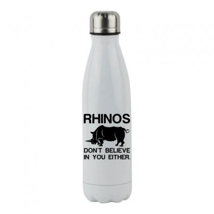Rhinos Dont Believe Stainless Steel Water Bottle Designed By Perfect Designers