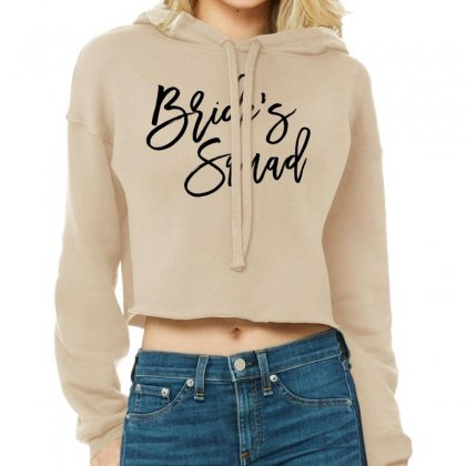 Bride's Squad Cropped Hoodie Designed By Toweroflandrose