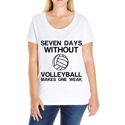 Seven Days Without Volleyball Makes One Weak Ladies Curvy T-shirt Designed By Perfect Designers