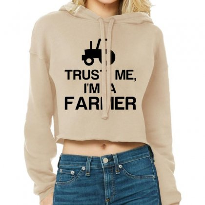 Trust Me, I'm A Farmer Cropped Hoodie Designed By Perfect Designers