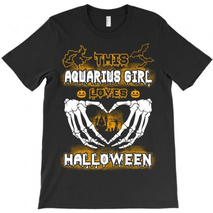 This Aquarius Girl Loves Halloween T-shirt Designed By Twinklered.com