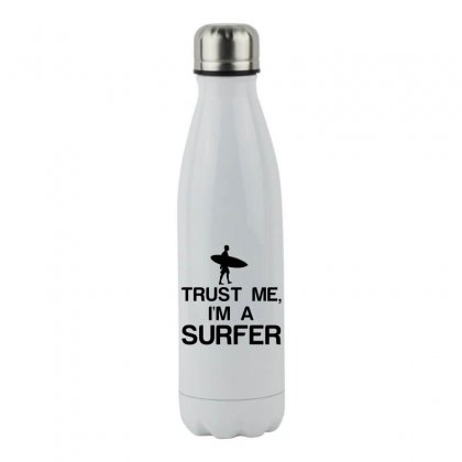 Trust Me, I'm A Surfer Stainless Steel Water Bottle Designed By Perfect Designers