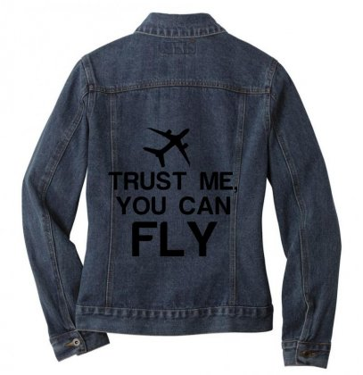 Trust Me, You Can Fly Ladies Denim Jacket Designed By Perfect Designers