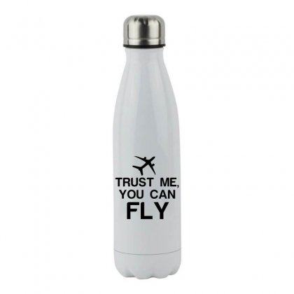 Trust Me, You Can Fly Stainless Steel Water Bottle Designed By Perfect Designers