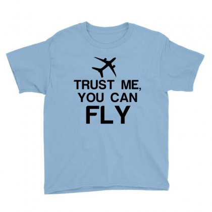 Trust Me, You Can Fly Youth Tee Designed By Perfect Designers