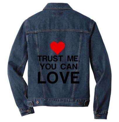 Trust Me, You Can Love Men Denim Jacket Designed By Perfect Designers