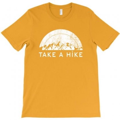 Take A Hike T-shirt Designed By Gurkan