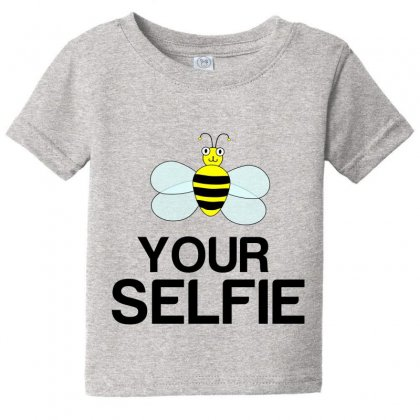 Be Your Selfie Baby Tee Designed By Perfect Designers