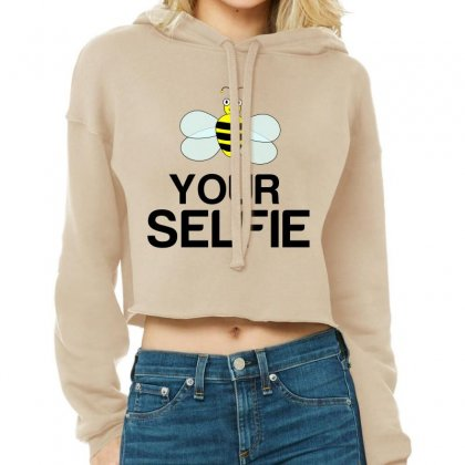 Be Your Selfie Cropped Hoodie Designed By Perfect Designers